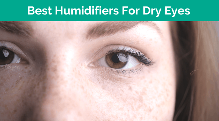 Best Humidifier For Dry Eyes